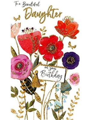 Second Nature Beautiful Daughter Birthday Card