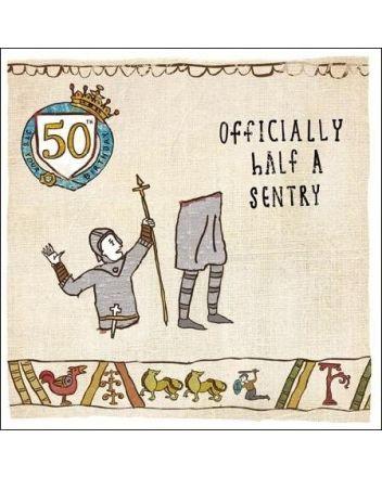 Hysterical Heritage Half A Sentry 50th Birthday Card