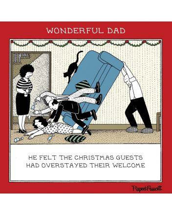 Woodmansterne Fred Overstayed Welcome Dad Christmas Card