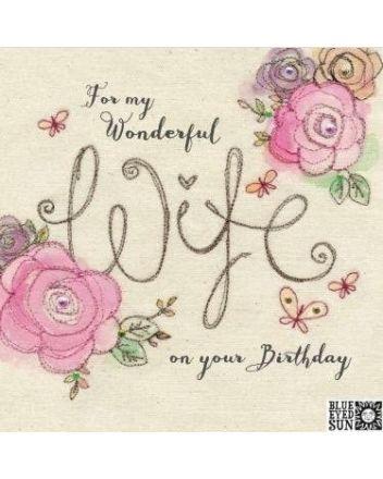 Blue Eyed Sun Wonderful Wife Birthday Card