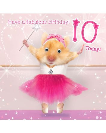 Tracks Fluff Ballerina Hamster Happy 10th Birthday Card