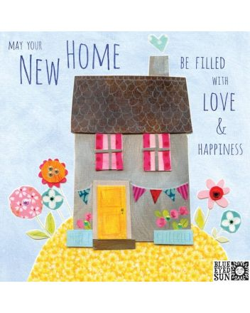 Blue Eyed Sun Love and Happiness New Home Card