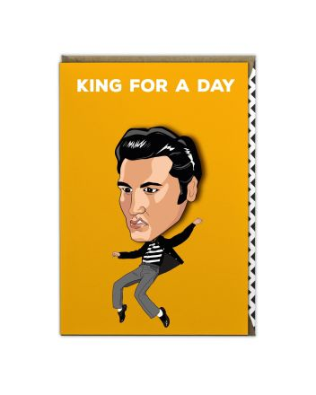 Tache Elvis King For A Day Birthday Card