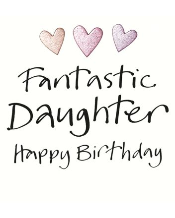Lucilla Lavender Fantastic Daughter Birthday Card