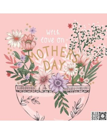 BES Floral Love On Mothers Day Card