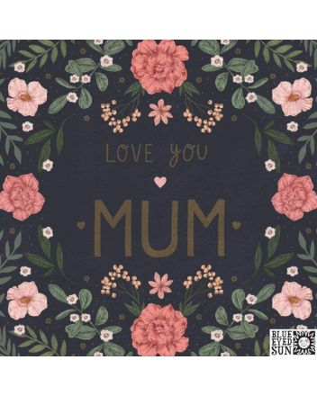BES Love You Mum Mothers Day Card