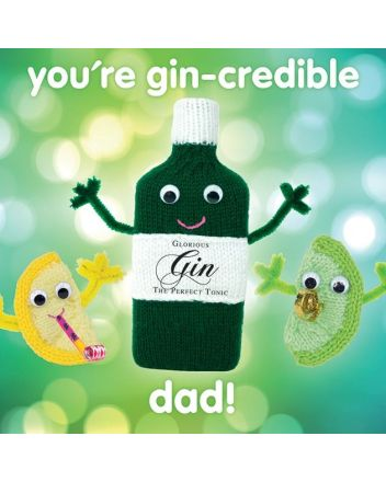 Knit and Purl Gin Incredible Dad Fathers Day Card