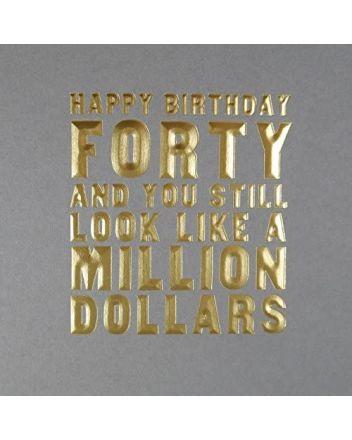 Five Dollar Shake Million Dollars 40th Birthday Card