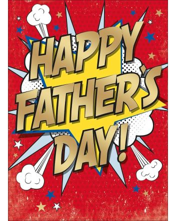 Comic Explosion Happy Fathers Day Card