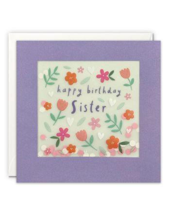 Paper Shakies Sister Flowers Birthday Card
