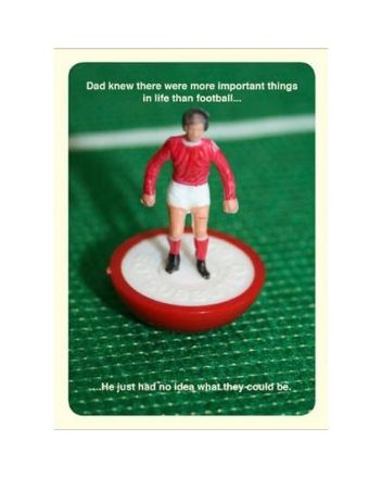 Subbuteo More Important Than Football Fathers Day Card