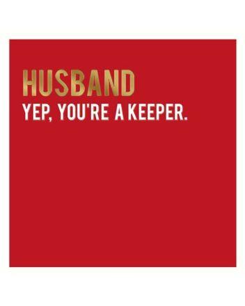 Alice Scott Husband You're A Keeper Valentine Card