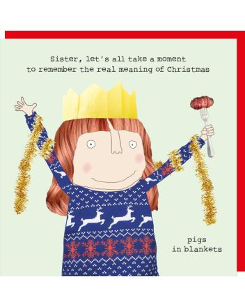 Rosie Made a Thing Sister Pigs in Blankets Christmas Card